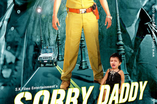 First Look Of The Movie Sorry Daddy