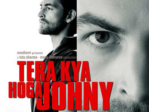 First Look Of The Movie Tera Kya Hoga Johny