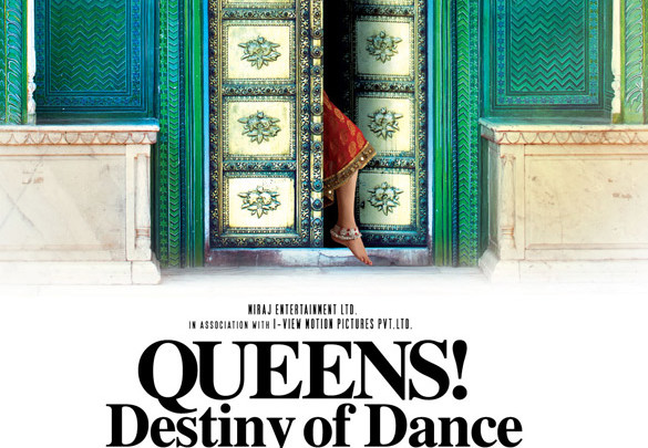 First Look Of The Movie Queens! Destiny of Dance
