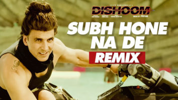 Subha Hone Na De Remix (Dishoom)