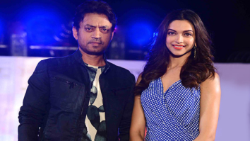 Deepika Padukone and Irrfan Khan
