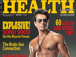 Sonu Sood On The Cover Of Health & Nutrition