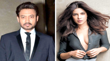 Did Irrfan Khan opt out of Priyanka Chopra starrer Gustakhiyan