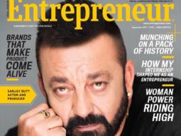 Sanjay Dutt On The Cover Entrepreneur