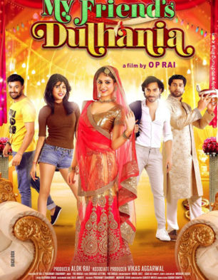 First Look Of The Movie My Friends Dulhania