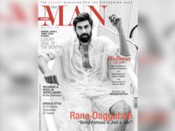 Rana Daggubati for The Man